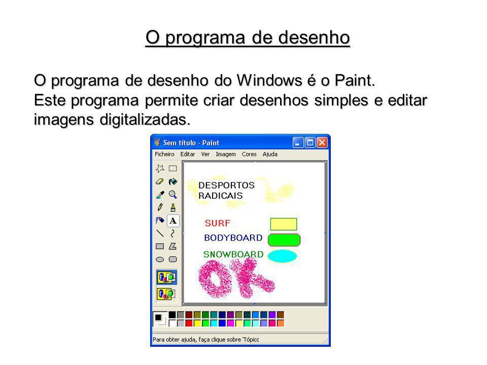 O programa de desenho O programa de desenho do Windows é o Paint.