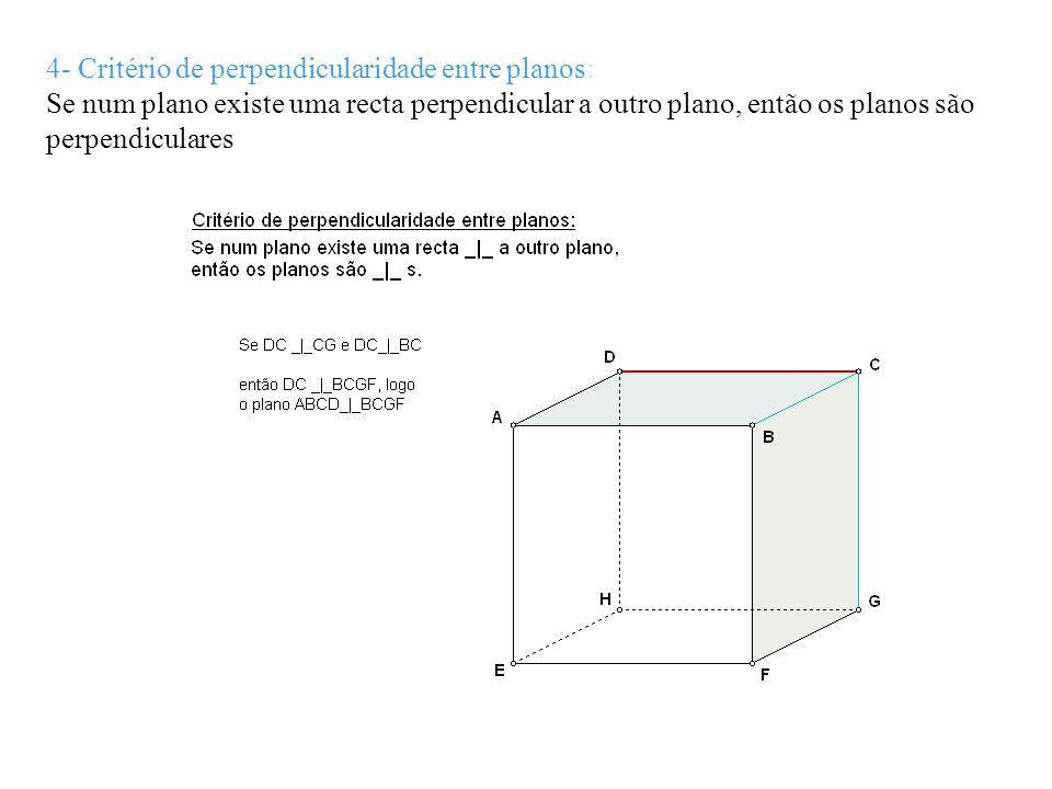 4- Critério de perpendicularidade entre planos:
