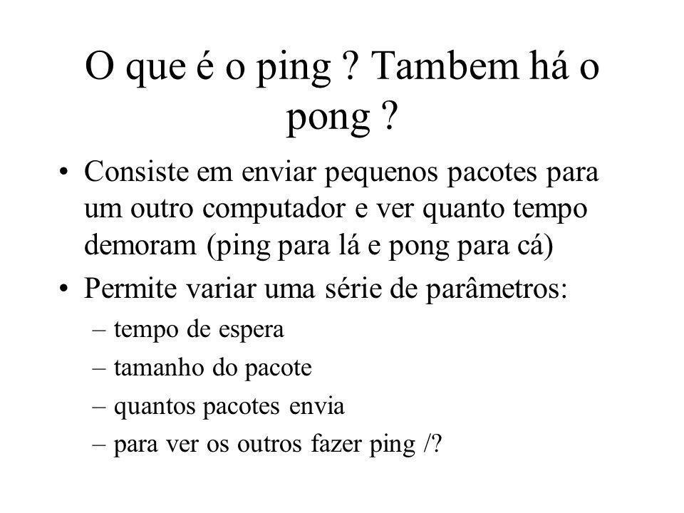 O que é o ping Tambem há o pong
