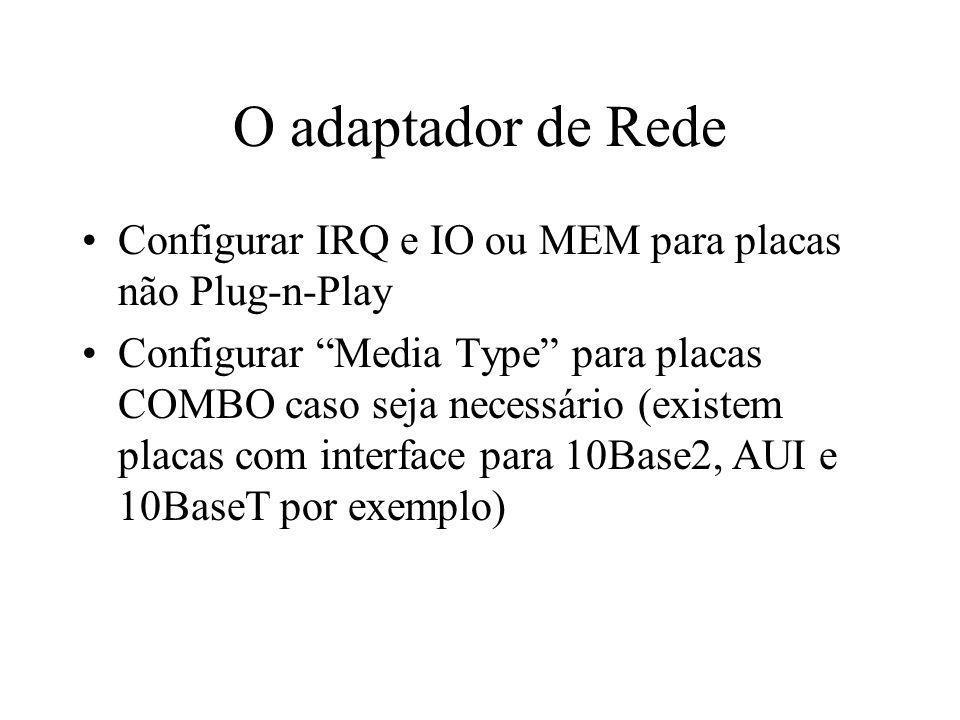 O adaptador de RedeConfigurar IRQ e IO ou MEM para placas não Plug-n-Play.