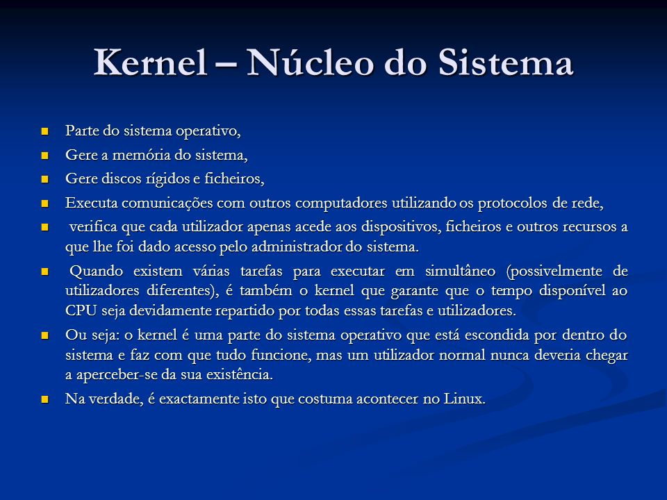 Kernel – Núcleo do Sistema