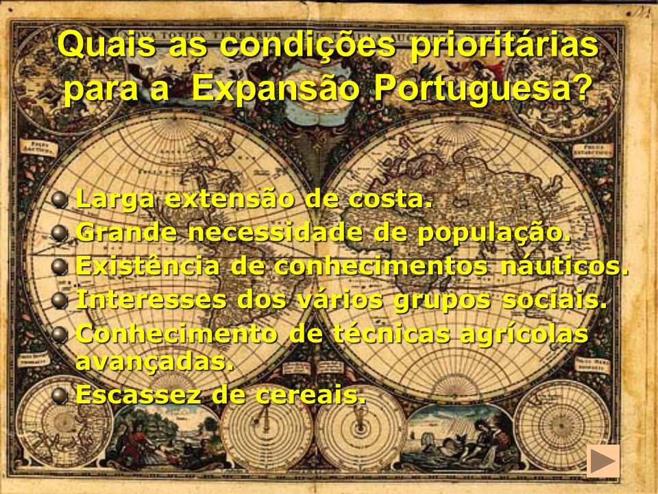 Quais as condições prioritárias para a Expansão Portuguesa