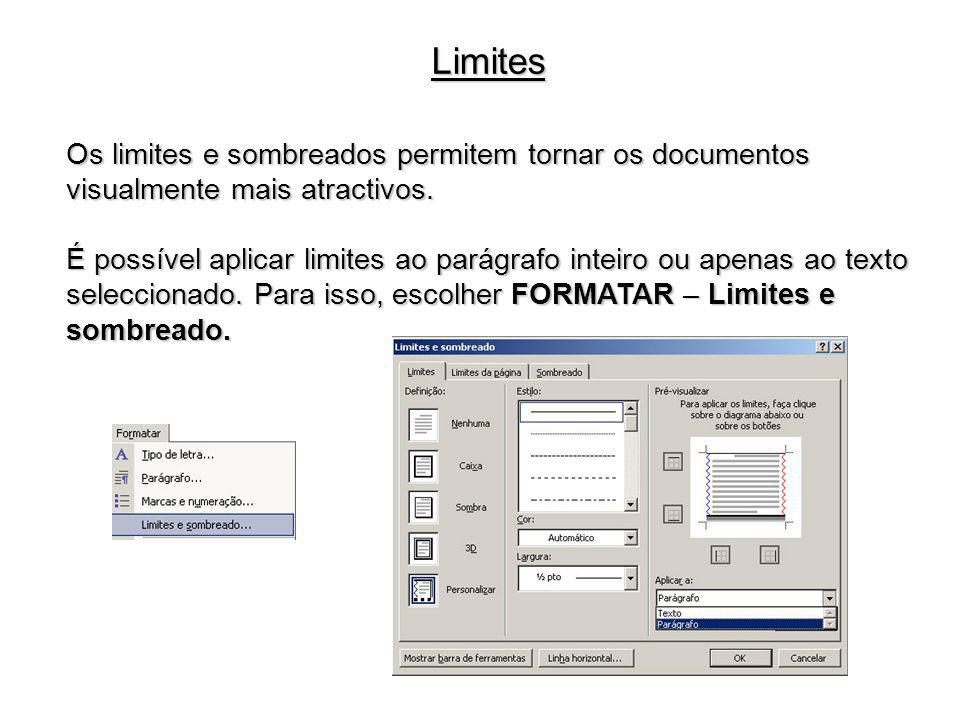 Limites Os limites e sombreados permitem tornar os documentos visualmente mais atractivos.
