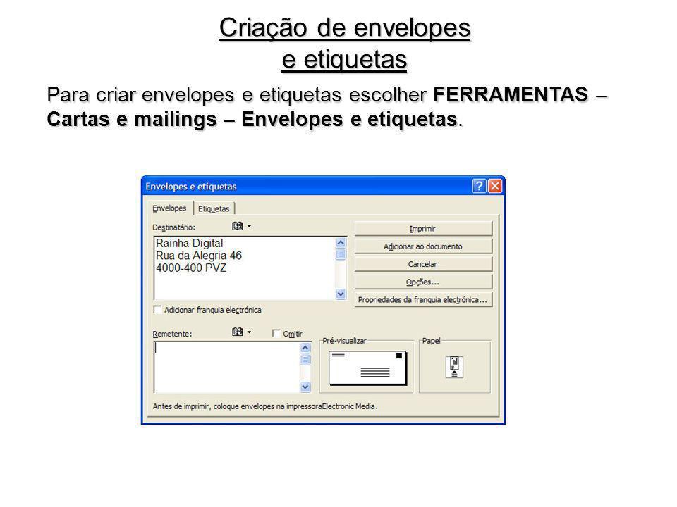 Criação de envelopes e etiquetas