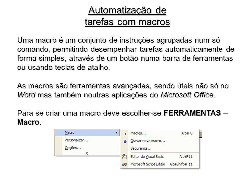 Automatização de tarefas com macros