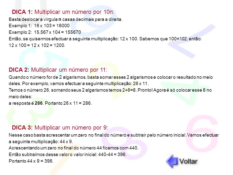 DICA 1: Multiplicar um número por 10n: