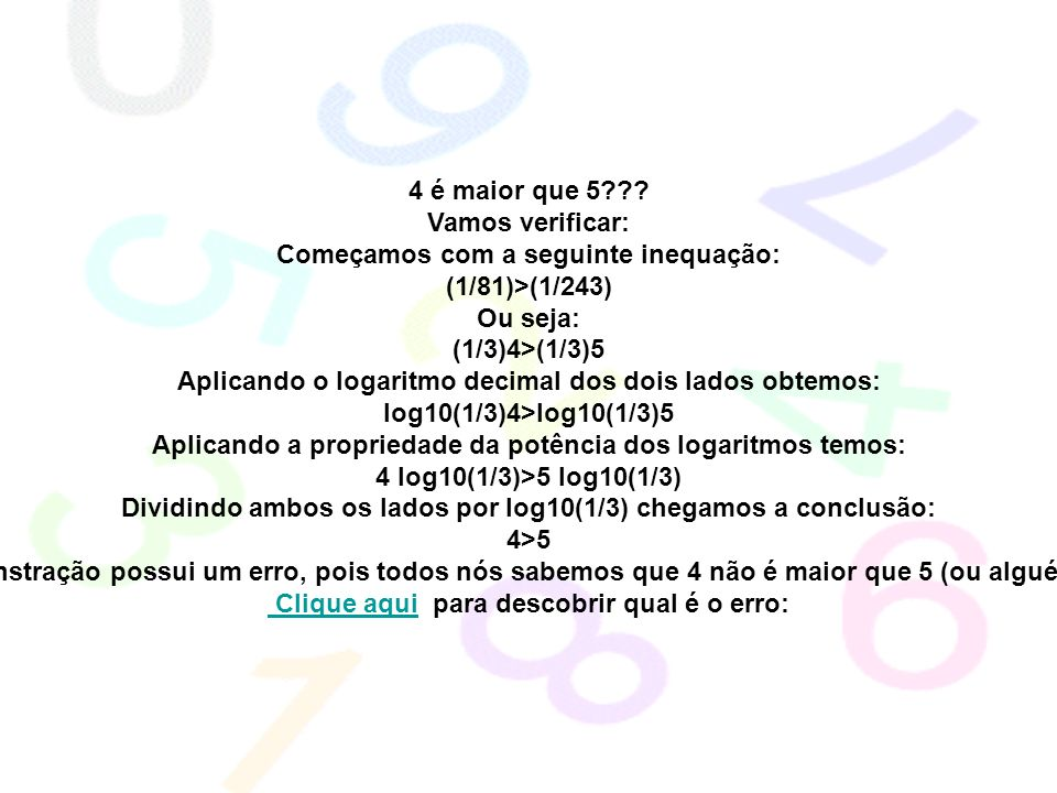 Começamos com a seguinte inequação: (1/81)>(1/243) Ou seja: