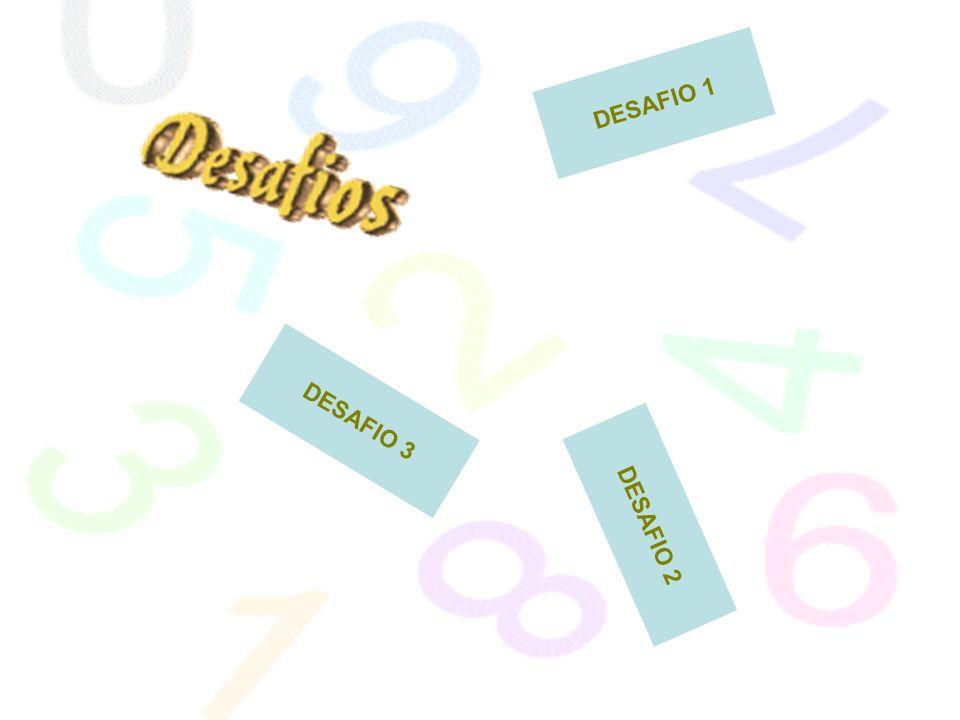 DESAFIO 1 DESAFIO 3 DESAFIO 2