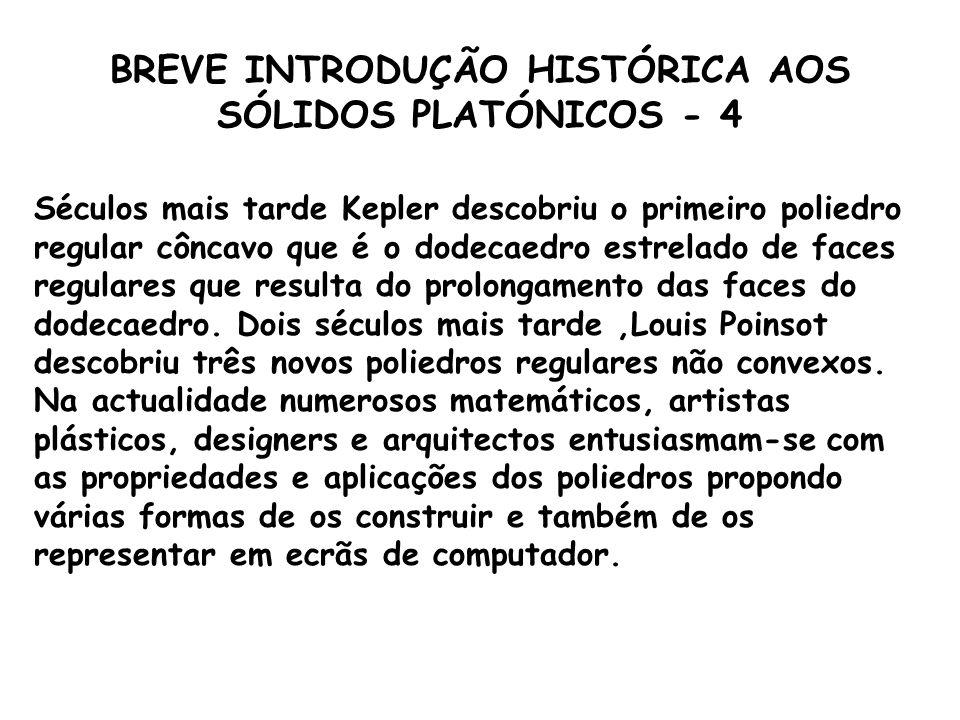 BREVE INTRODUÇÃO HISTÓRICA AOS SÓLIDOS PLATÓNICOS - 4