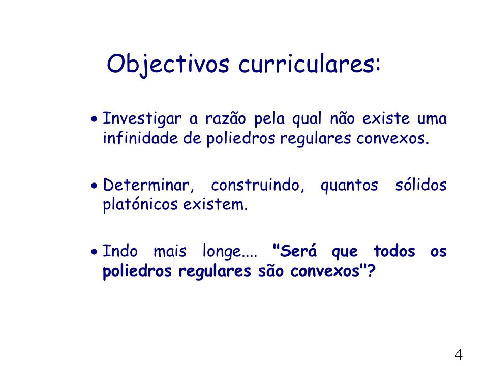 Objectivos curriculares: