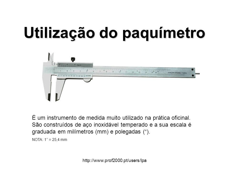 Utilização do paquímetro