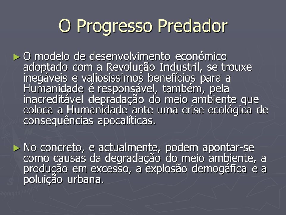 O Progresso Predador