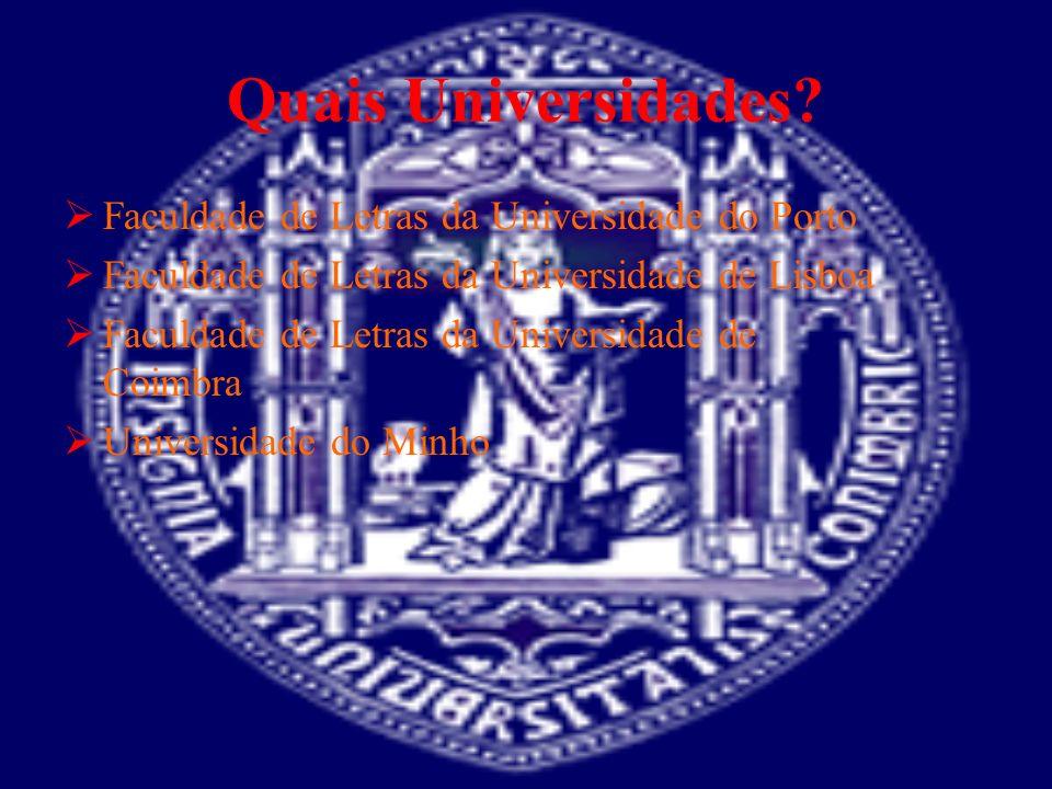 Quais Universidades Faculdade de Letras da Universidade do Porto