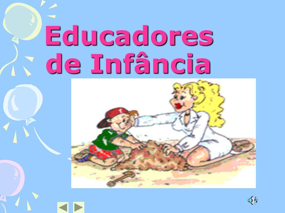 Educadores de Infância