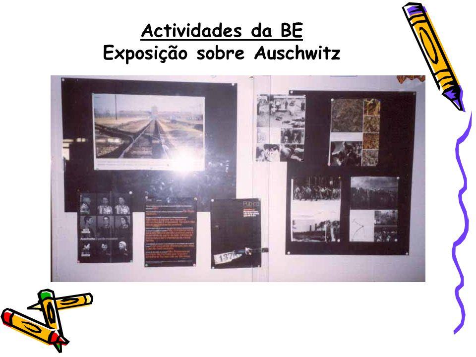 Actividades da BE Exposição sobre Auschwitz