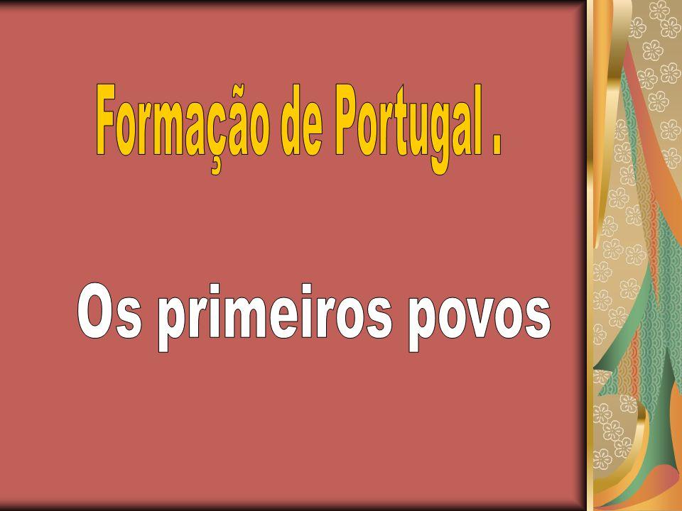 Formação de Portugal . Os primeiros povos