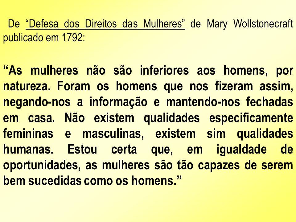 De Defesa dos Direitos das Mulheres de Mary Wollstonecraft publicado em 1792: