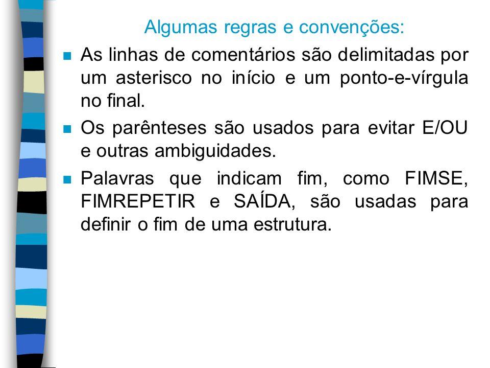 Algumas regras e convenções: