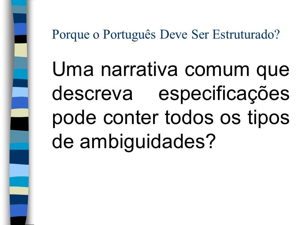 Porque o Português Deve Ser Estruturado