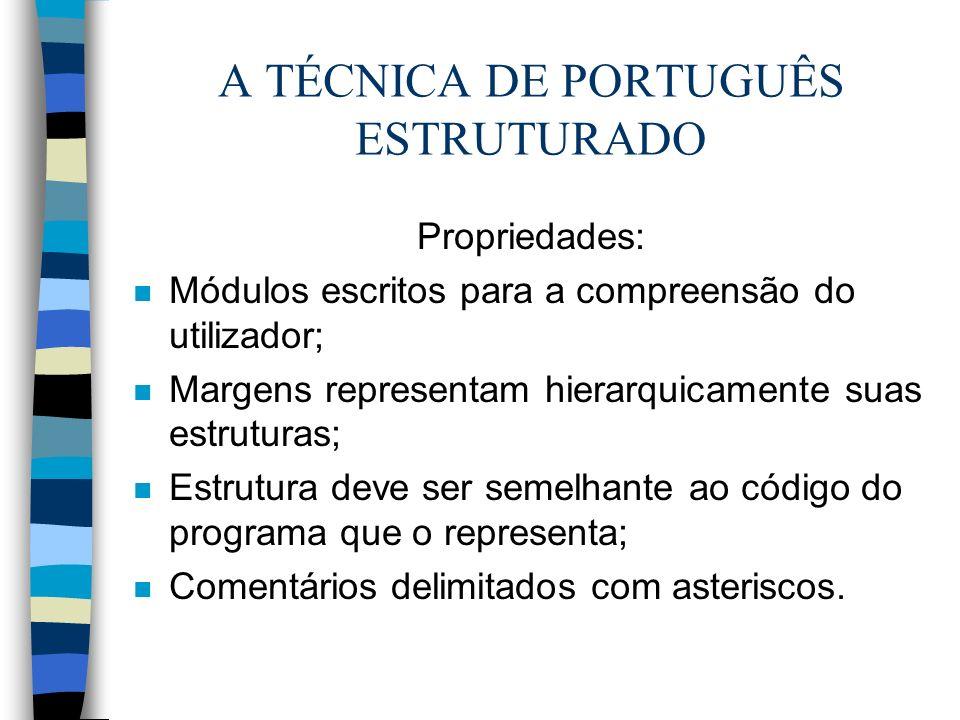 A TÉCNICA DE PORTUGUÊS ESTRUTURADO