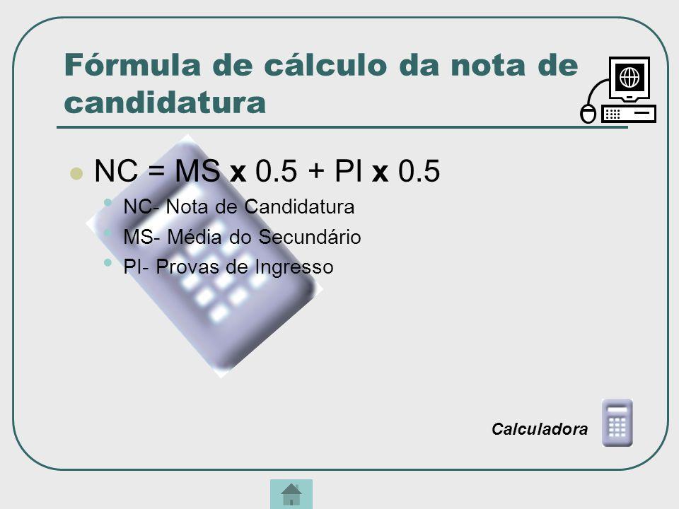 Fórmula de cálculo da nota de candidatura