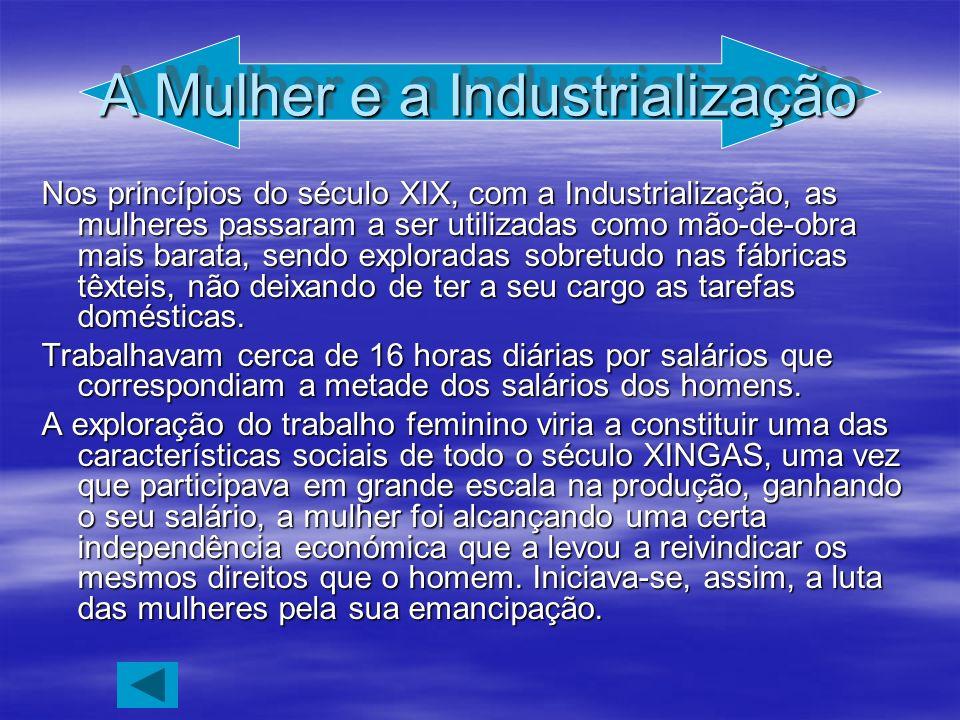 A Mulher e a Industrialização
