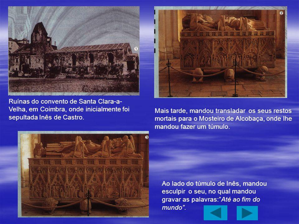 Ruínas do convento de Santa Clara-a-Velha, em Coimbra, onde inicialmente foi sepultada Inês de Castro.