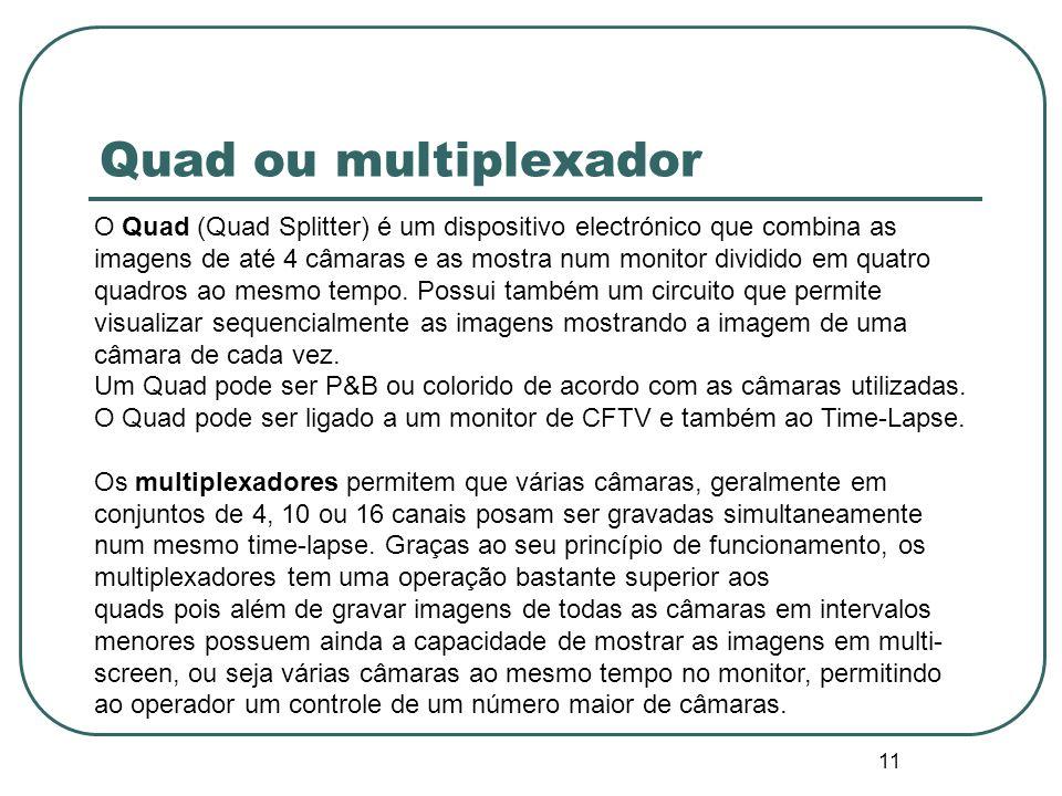 Quad ou multiplexador