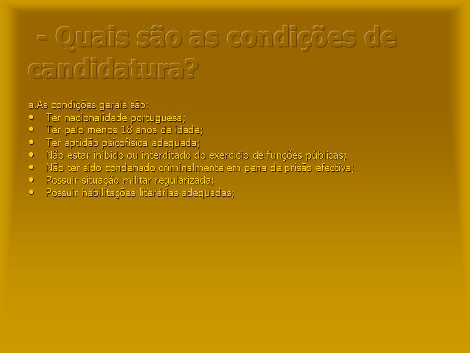 - Quais são as condições de candidatura