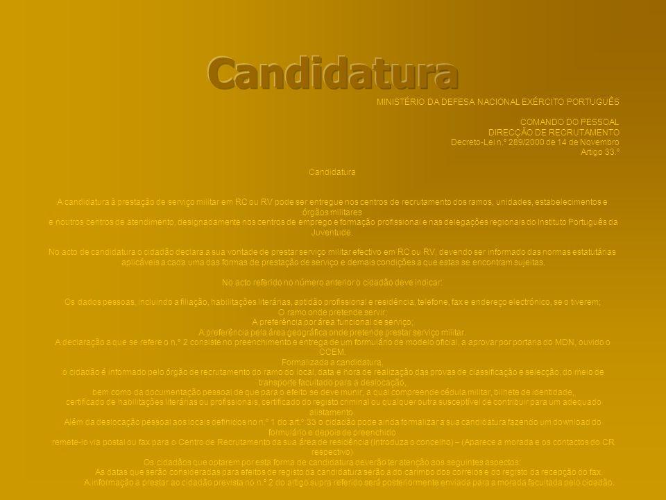 Candidatura MINISTÉRIO DA DEFESA NACIONAL EXÉRCITO PORTUGUÊS