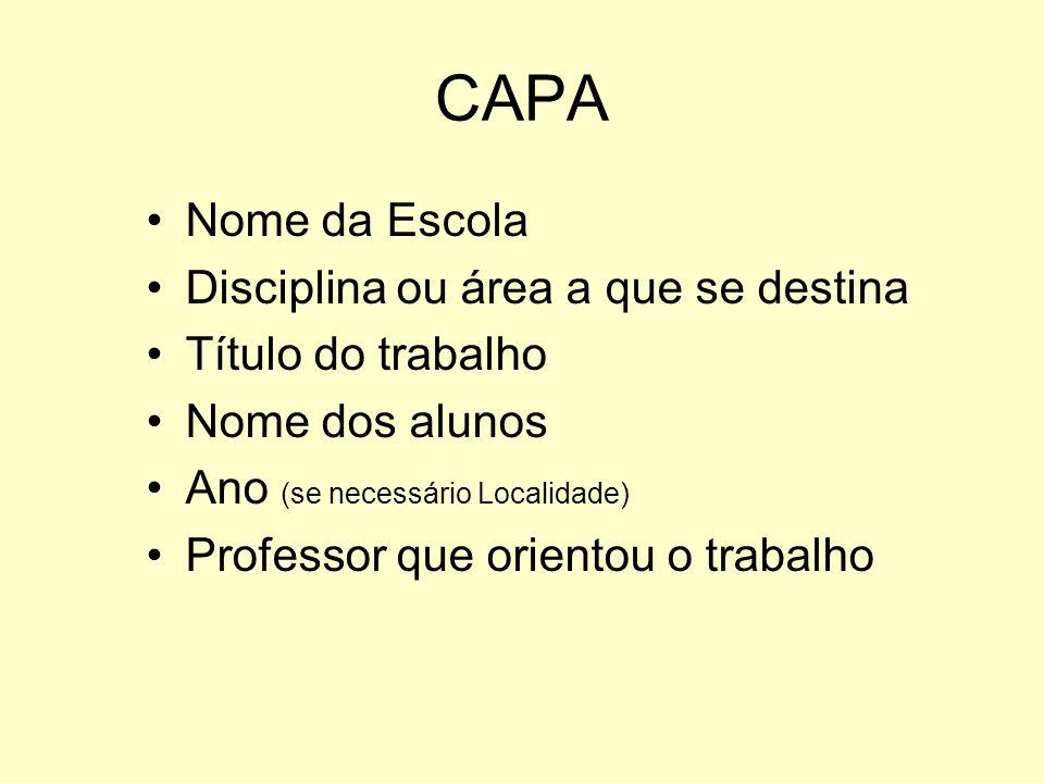 CAPA Nome da Escola Disciplina ou área a que se destina
