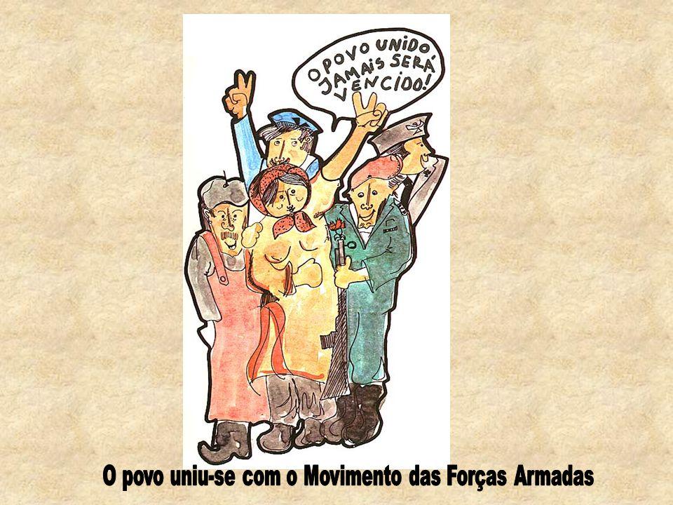 O povo uniu-se com o Movimento das Forças Armadas