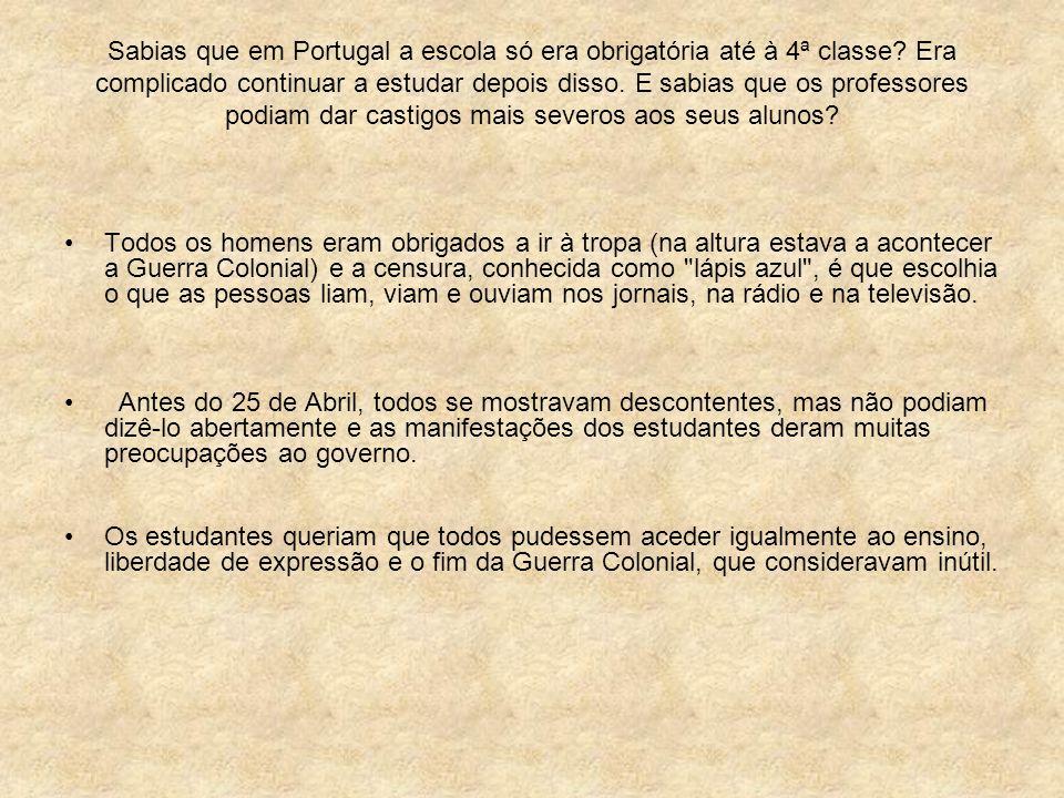 Sabias que em Portugal a escola só era obrigatória até à 4ª classe