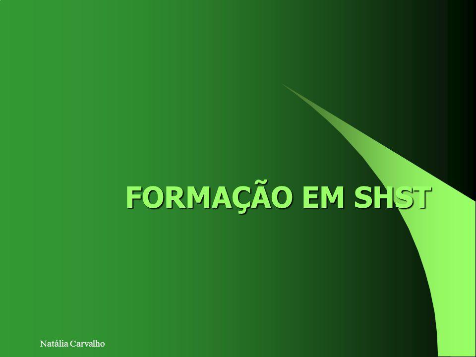 FORMAÇÃO EM SHST Natália Carvalho
