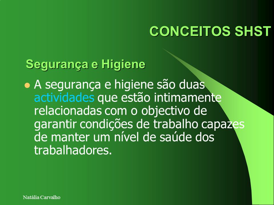 CONCEITOS SHST Segurança e Higiene