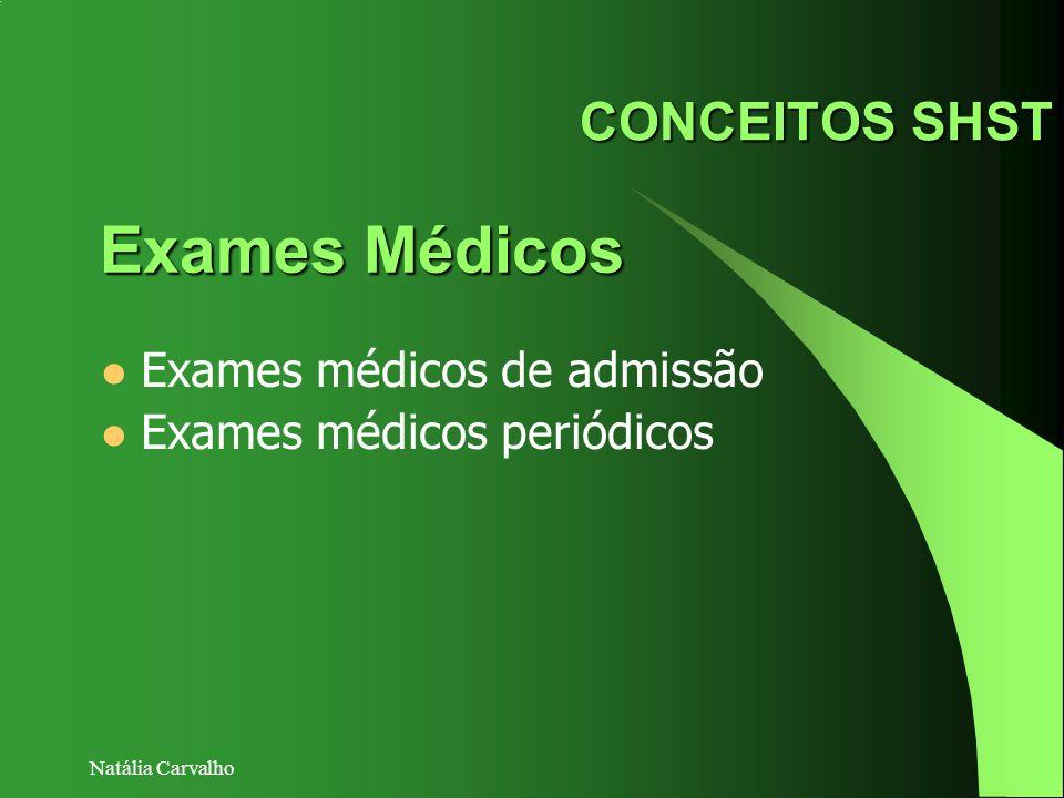 Exames Médicos CONCEITOS SHST Exames médicos de admissão