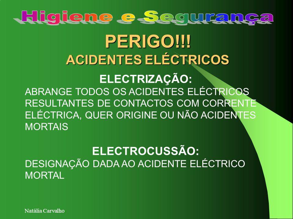 PERIGO!!! ACIDENTES ELÉCTRICOS