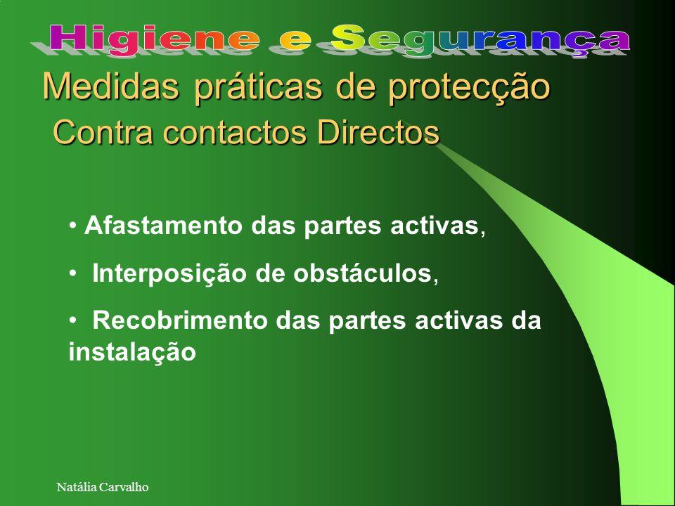 Medidas práticas de protecção Contra contactos Directos