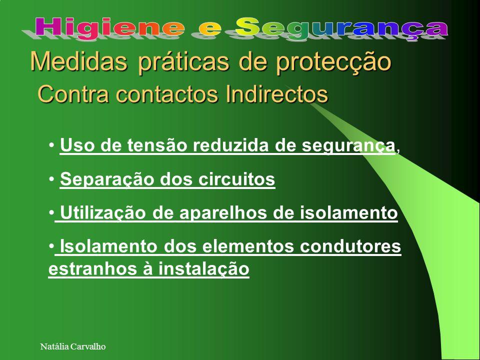 Medidas práticas de protecção Contra contactos Indirectos