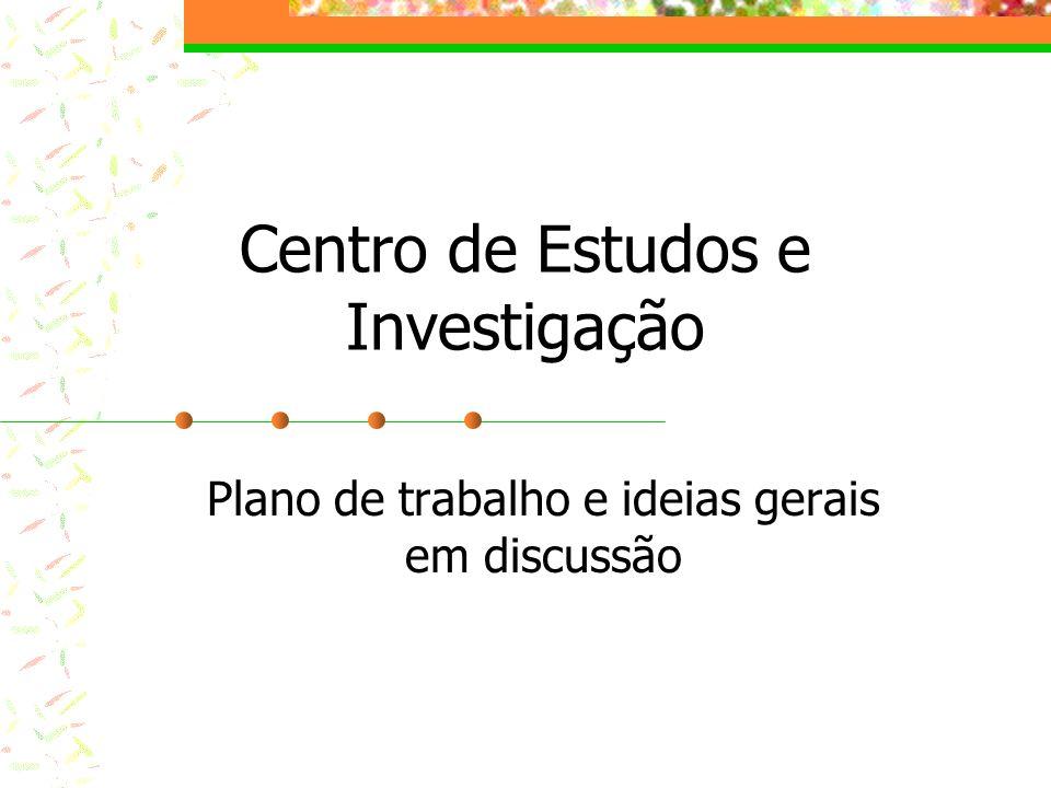 Centro de Estudos e Investigação