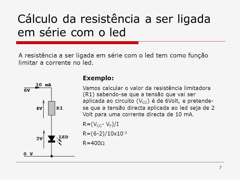 Cálculo da resistência a ser ligada em série com o led