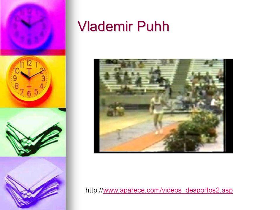 Vlademir Puhh http://www.aparece.com/videos_desportos2.asp