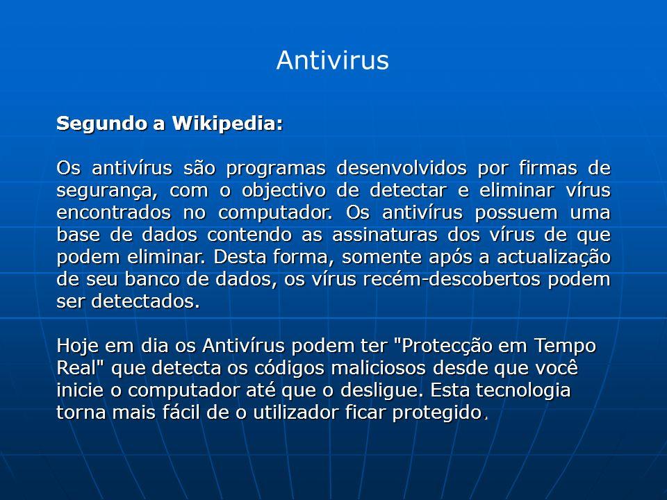 Antivirus Segundo a Wikipedia: