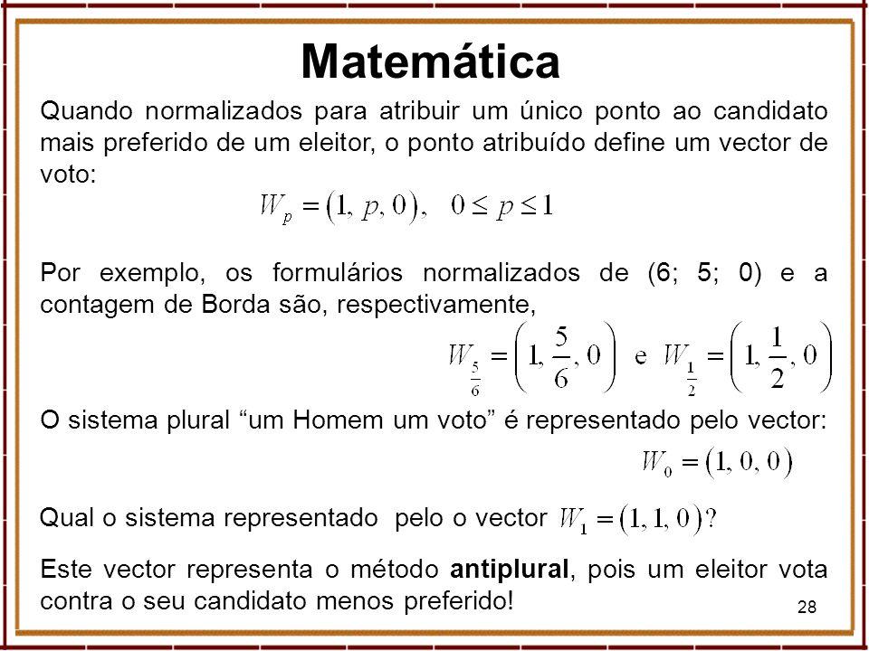 MatemáticaQuando normalizados para atribuir um único ponto ao candidato mais preferido de um eleitor, o ponto atribuído define um vector de voto: