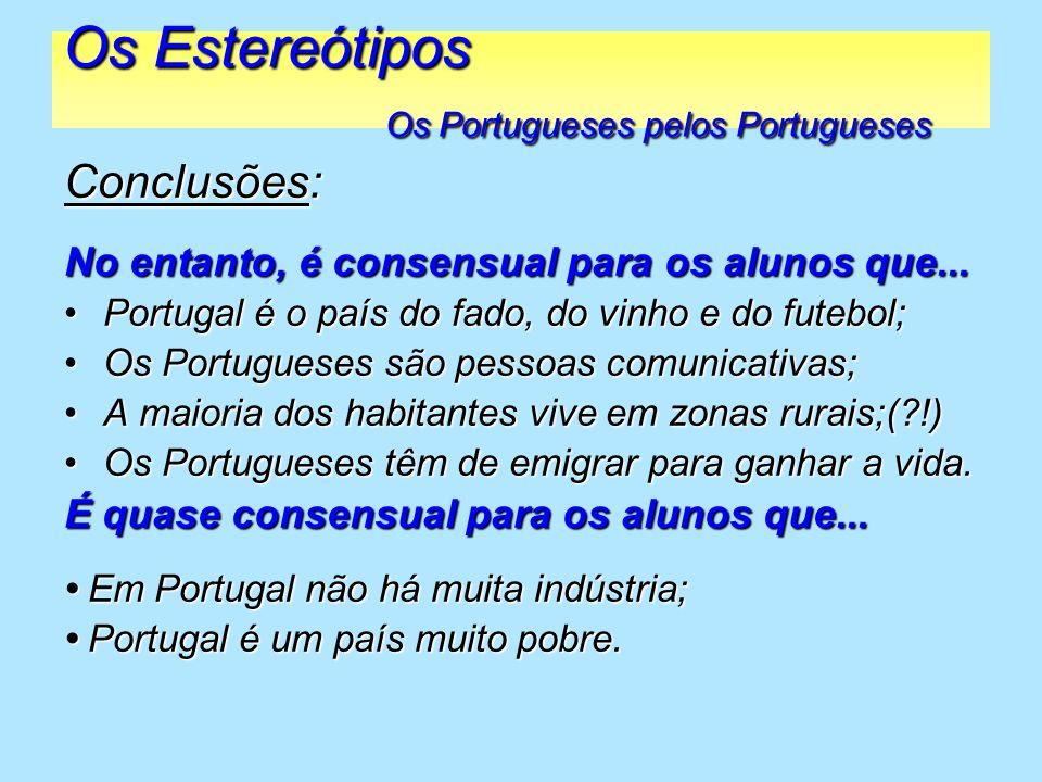 Os Estereótipos Os Portugueses pelos Portugueses