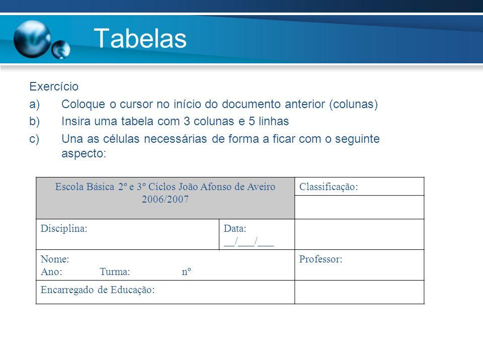Escola Básica 2º e 3º Ciclos João Afonso de Aveiro