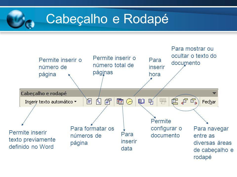 Cabeçalho e Rodapé Para mostrar ou ocultar o texto do documento
