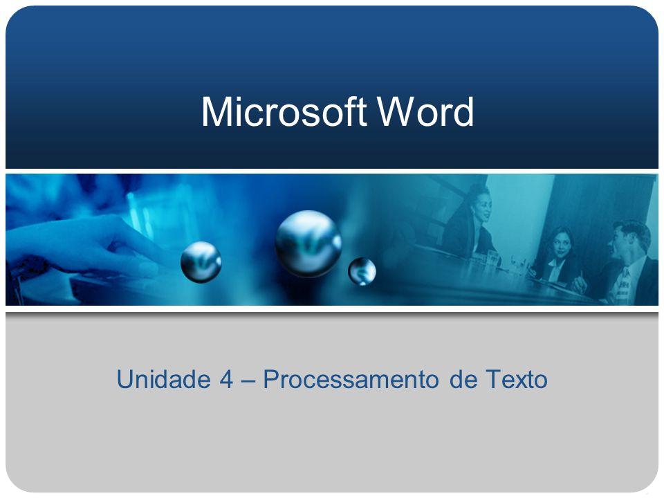 Unidade 4 – Processamento de Texto