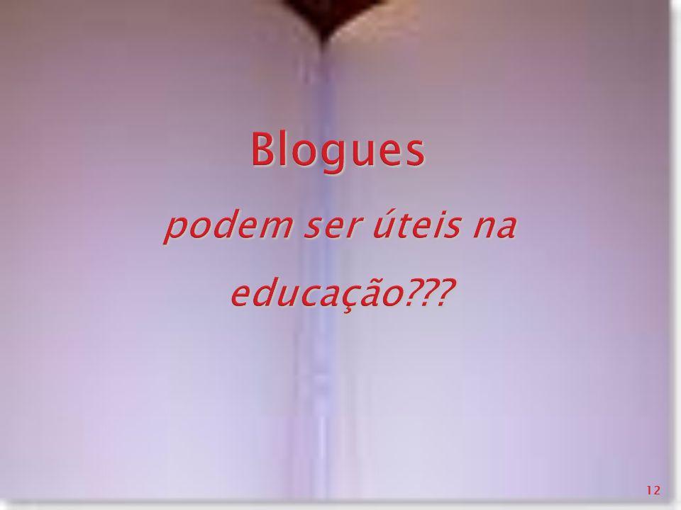 Blogues podem ser úteis na educação