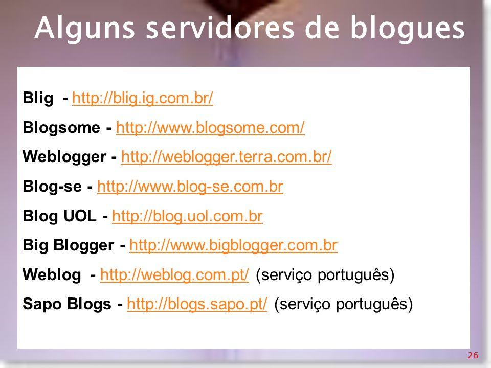 Alguns servidores de blogues